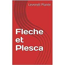 Fleche et Plesca (French Edition)