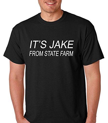 Its Jake From State Farm   Funny Insurance Premium Mens T Shirt  Large  Black