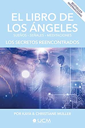 El libro de los Ángeles: Los secretos reencontrados eBook