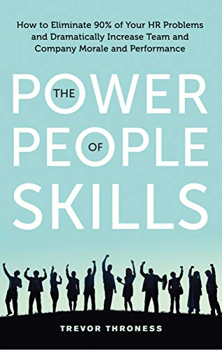 - 41hi6J8hjxL - Power of People Skills: How to Eliminate 90% of Your HR Problems and Dramatically Increase Team and Company Morale and Performance