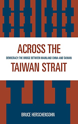 Across the Taiwan Strait: Democracy: The Bridge Between Mainland China and Taiwan
