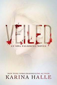 Veiled: A Standalone Paranormal Urban Fantasy by [Halle, Karina]