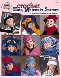 Crochet Hats, Mittens & Scarves