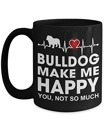 Funny Dog Gifts - Heartbeat Bulldogs Make Me Happy Georgia Butler English Bulldog Coffee Mug - 11-oz 15-oz Large Ceramic White Novelty Cozy C-Shape Easy to Rip Handle Tea Cup -