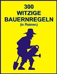 300 witzige Bauernregeln (in Reimen) (German Edition)