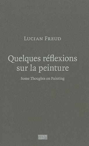 Lucian Freud: Some Thoughts on Painting pdf