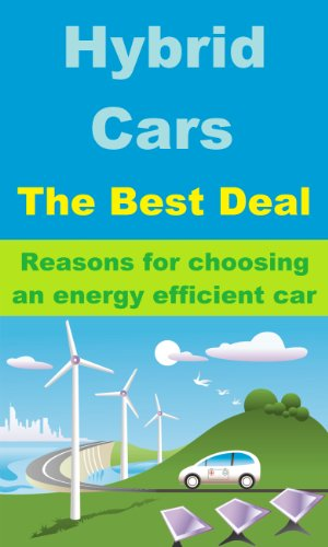 Hybrid Cars - Reasons for choosing an energy efficient car