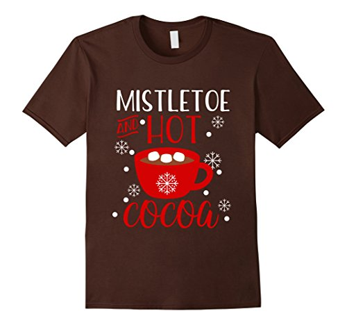Mens Cute Christmas Gift Mistletoe Hot Cocoa Shirt Tween Toddler Small Brown (Teenage Girl Halloween Outfit Ideas)