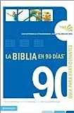 La Biblia en 90 Dias Guia de Participante, , 0829749551