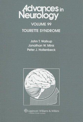 Tourette Syndrome (Advances in Neurology) John T. Walkup MD