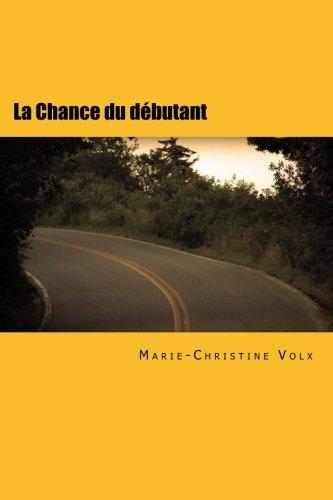 La Chance du débutant: Roman policier en français facile (Inspecteur Dulac) (Volume 1) (French Edition)
