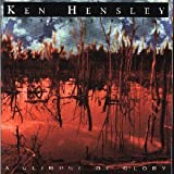 Glimpse of Glory by Ken Hensley