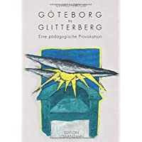 Göteborg in Glitterberg: Eine pädagogische Provokation