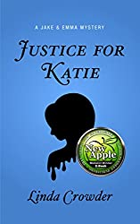 Justice for Katie (A Jake and Emma Mystery Book 3)