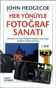 Her Yonuyle Fotograf Sanati