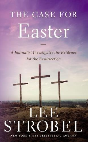 The Case for Easter: A Journalist Investigates the Evidence for the Resurrection (Case for ... - Mass Lee Outlets Lee