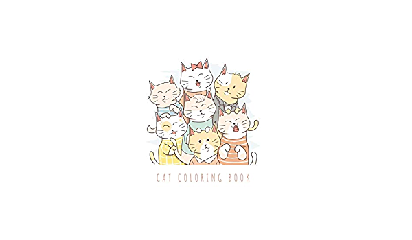 - Cat Coloring Book: Cat Gifts For Toddlers, Kids Ages 4-8, Girls Ages 8-12  Or Adult Relaxation Cute Stress Relief Animal Birthday Coloring Book Made  In USA: Coloring Book, Shayne: 9781675010822: Amazon.com: Books