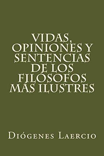 Vidas, opiniones y sentencias de los filosofos mas ilustres (Spanish Edition) [Diogenes Laercio] (Tapa Blanda)
