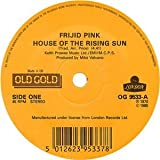 Frijid Pink: House of the Rising Sun / Rattles: The Witch