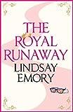 The Royal Runaway (English Edition)
