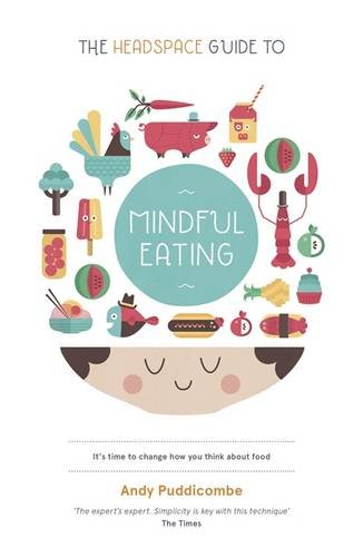 Book cover from The Headspace Diet: 10 days to finding your ideal weight by Andy Puddicombe