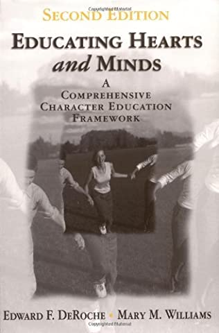 By Edward F. DeRoche - Educating Hearts and Minds : A Comprehensive Character Education Framework: 2nd (second) (Educating For Character)