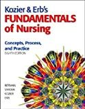 img - for Kozier & Erb's Fundamentals of Nursing and Clinical Nursing Skills: Basic to Advanced Skills and MyNursingLab/Skills Access Card and MyNursingLab Access Card Package (8th Edition) book / textbook / text book