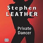 Private Dancer | Stephen Leather