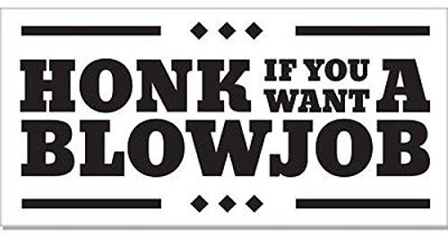 HONK IF YOU WANT A BLOWJOB VINYL STICKER MOTOPARTS