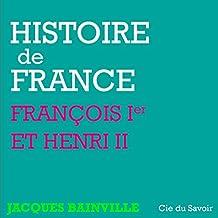 François Ier et Henri II (Histoire de France)