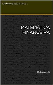 Matemática Financeira: Direto ao assunto