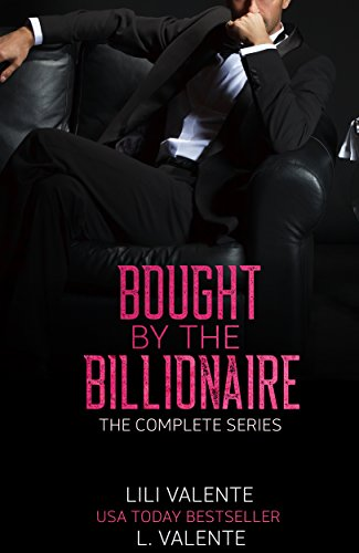 Bought by the Billionaire: The Complete
