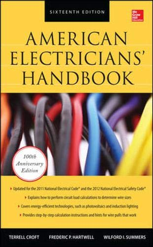 American Electricians' Handbook, Sixteenth Edition by Brand: McGraw-Hill Professional