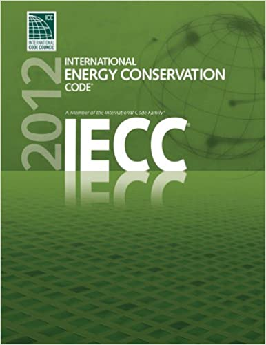 2012 International Energy Conservation CodeR IECCR Code Council Series 1st Edition Kindle
