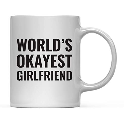 Andaz Press 11oz. Coffee Mug Gag Gift, World's Okayest Girlfriend, 1-Pack, Funny Witty Coffee Cup Birthday Christmas Present Ideas (World's Best Girlfriend Mug)