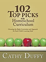 102 Top Picks for Homeschool Curriculum by Cathy Duffy (2014-12-15)