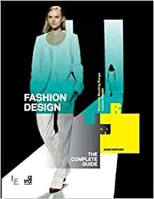 Fashion Design The Complete Guide Required Reading Range