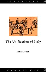The Unification of Italy (Lancaster Pamphlets)