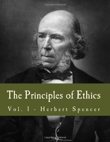 The Principles of Ethics (Large Print Edition): Volume 1 ePub fb2 book