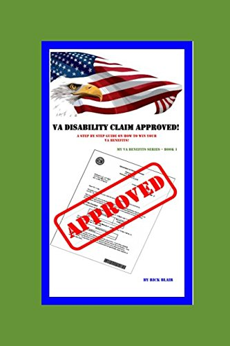 VA Disability Claim Approved!: A Step by Step Guide, used for sale  Delivered anywhere in USA