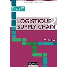 Logistique et Supply Chain 7e Éd.