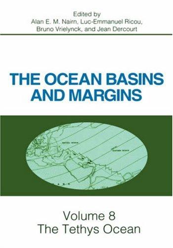 The Tethys Ocean (Ocean Basins and Margins)