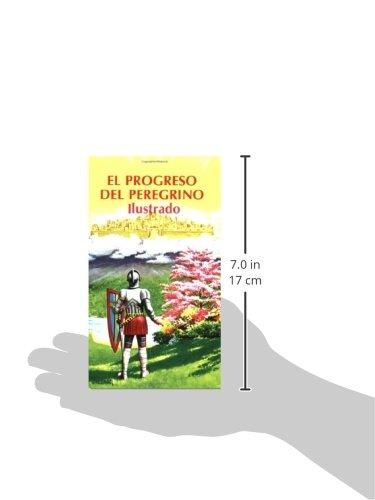 El Progreso Del Peregrino Ilustrado Spanish Edition John Bunyan