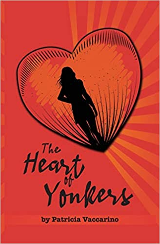 The Heart of Yonkers by Patricia Vaccarino front cover