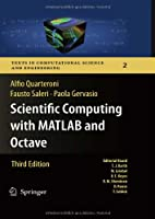 Scientific Computing with MATLAB and Octave, 3rd Edition Front Cover