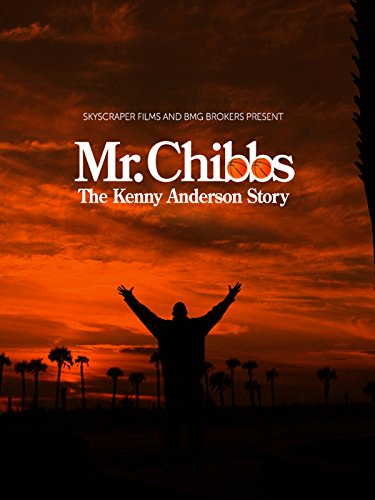 Mr. Chibbs: The Kenny Anderson Story