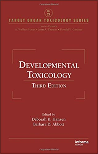 Developmental Toxicology, Third Edition (Target Organ