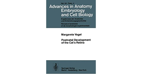 Postnatal Development of the Cat's Retina (Advances in Anatomy, Embryology and Cell Biology)