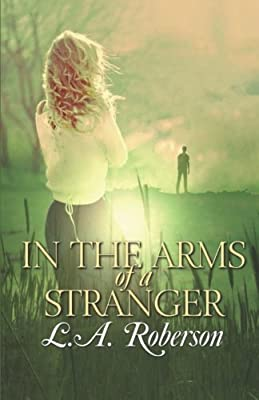 In the Arms of a Stranger