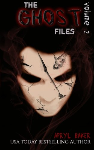 The Ghost Files 2 (Volume 2)